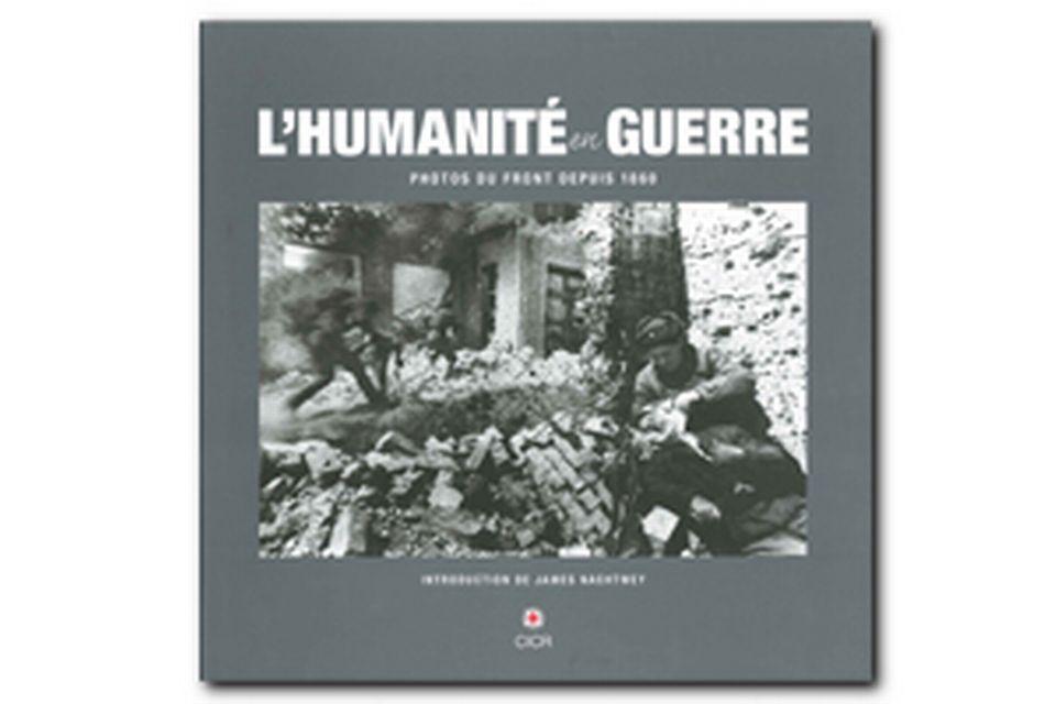 L'humanité en guerre