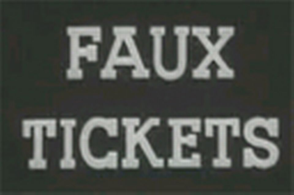 faux tickets