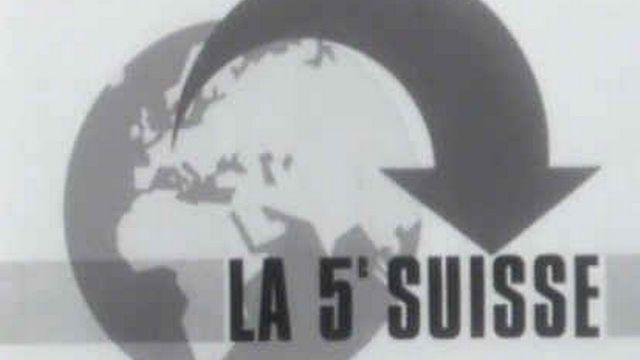 La 5ème Suisse [TSR, 1966]
