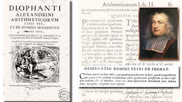 C'est en marge de son exemplaire des Arithmetica de Diophante que Fermat inscrit son fameux dernier problème démontré en 1995 par Andrew Wiles.