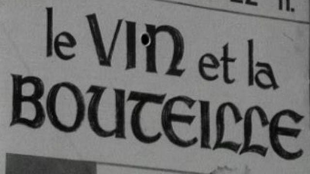 Le vin et la bouteille. [RTS]