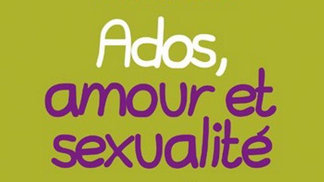 """""""Ados, amour et sexualité"""" aux éditions Albin Michel. [www.albin-michel.fr]"""