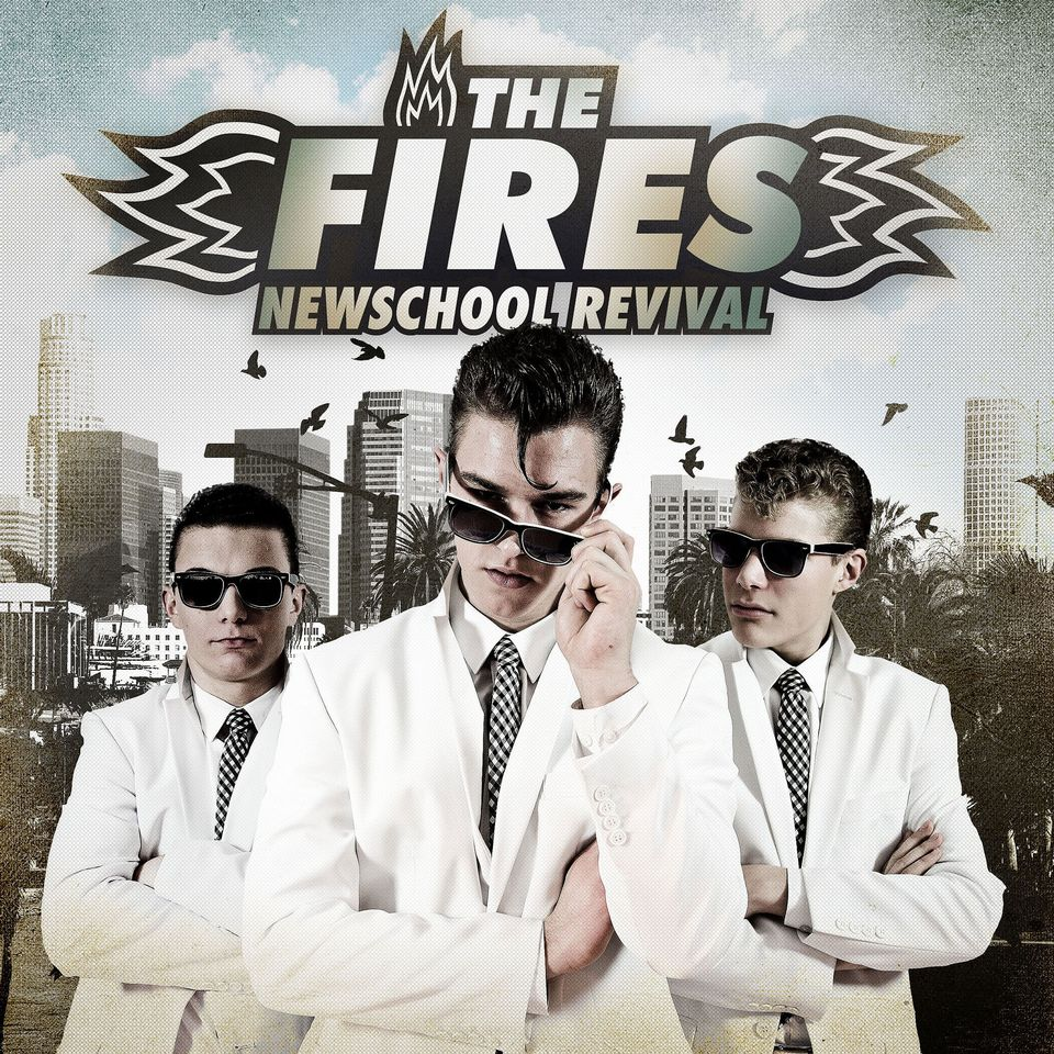 """The Fires """"Newschool Revival"""" [RTS]"""