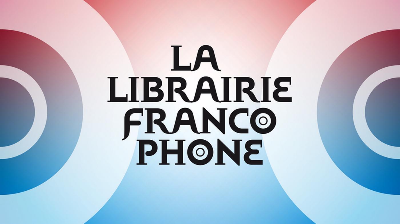 La librairie francophone - La 1ère