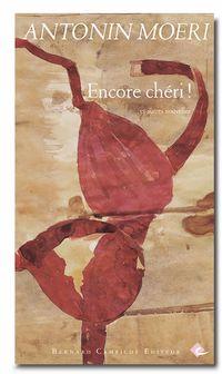 """Couverture du recueil """"Encore chéri !"""". [éd. Bernard Campiche]"""