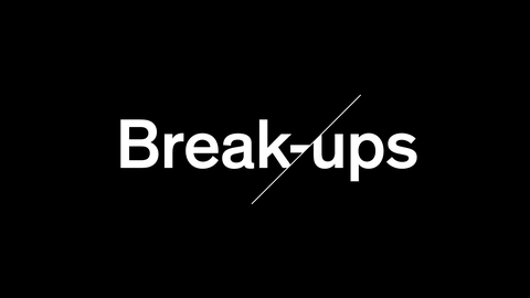 Break-Ups