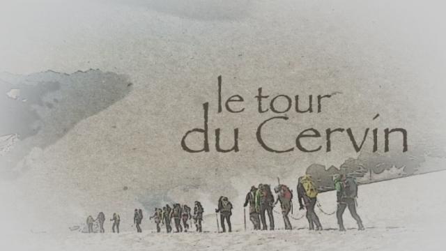 Le Tour du Cervin [RTS]