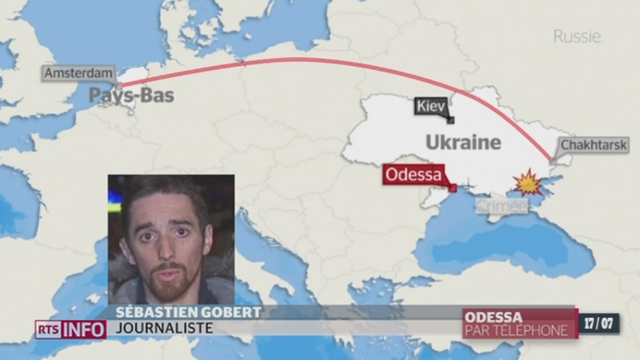 Crash de l'avion malaisien en Ukraine: le point avec Sébastien Goubert depuis Odessa (Ukraine)