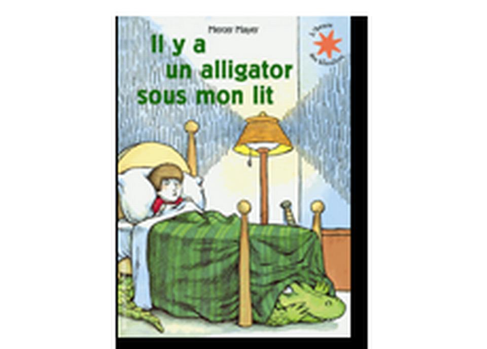 """""""Il y a un alligator sous mon lit"""" de Mercer Mayer. [RTS]"""