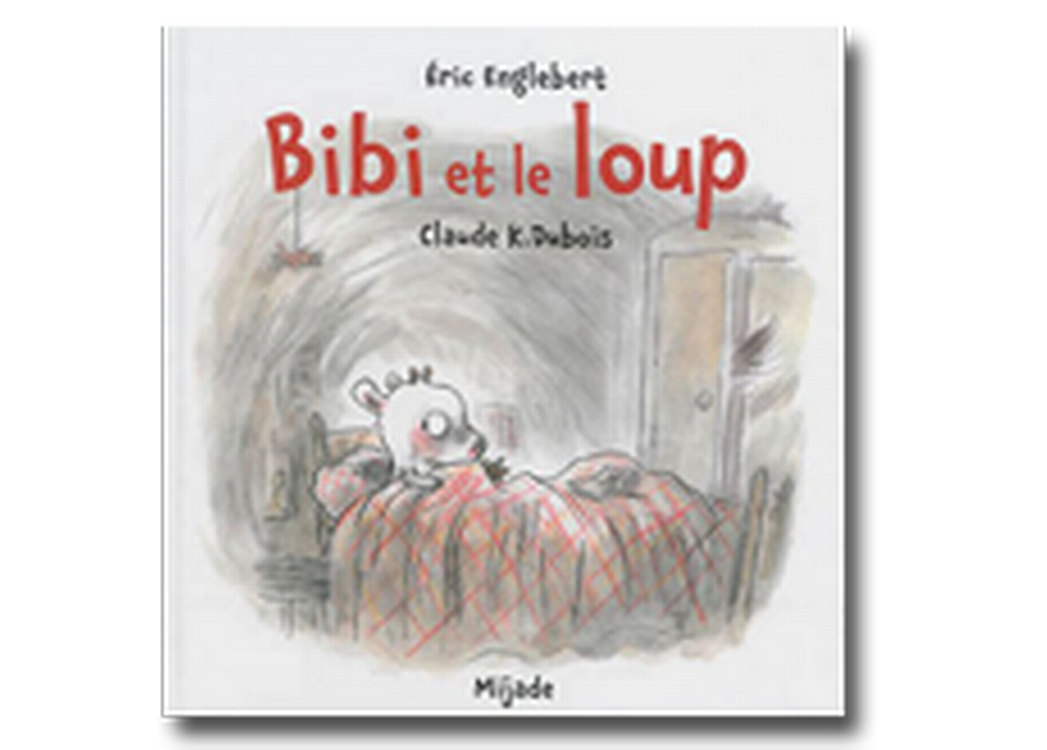 """""""Bibi et le loup"""" d'Eric Englebert et Claude K. Dubois. [RTS]"""