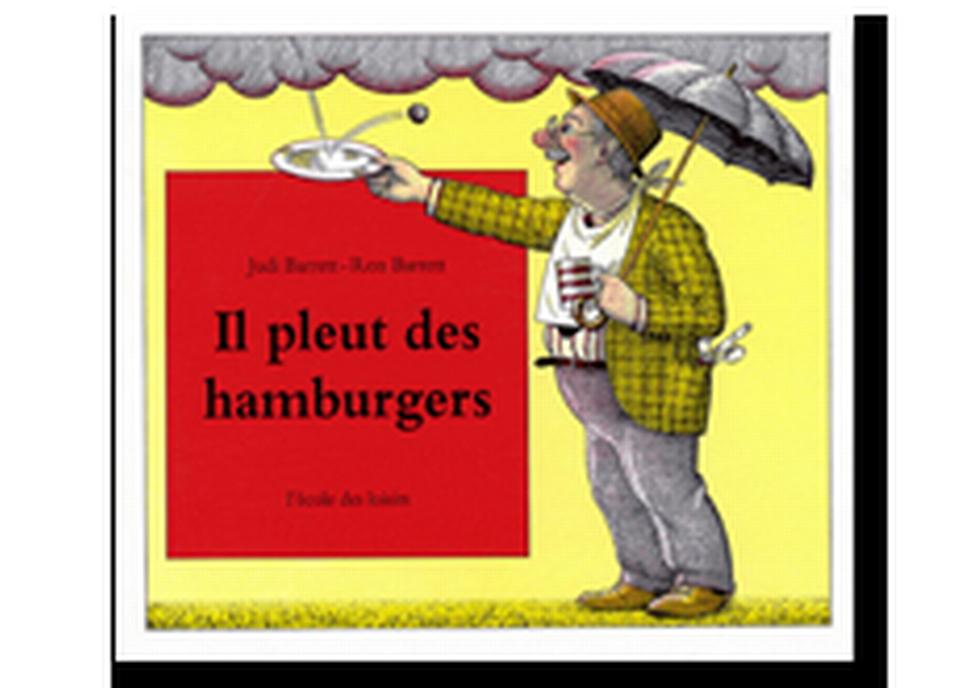 """""""Il pleut des hamburgers"""" de Judi Barrett et Ron Barrett. [RTS]"""