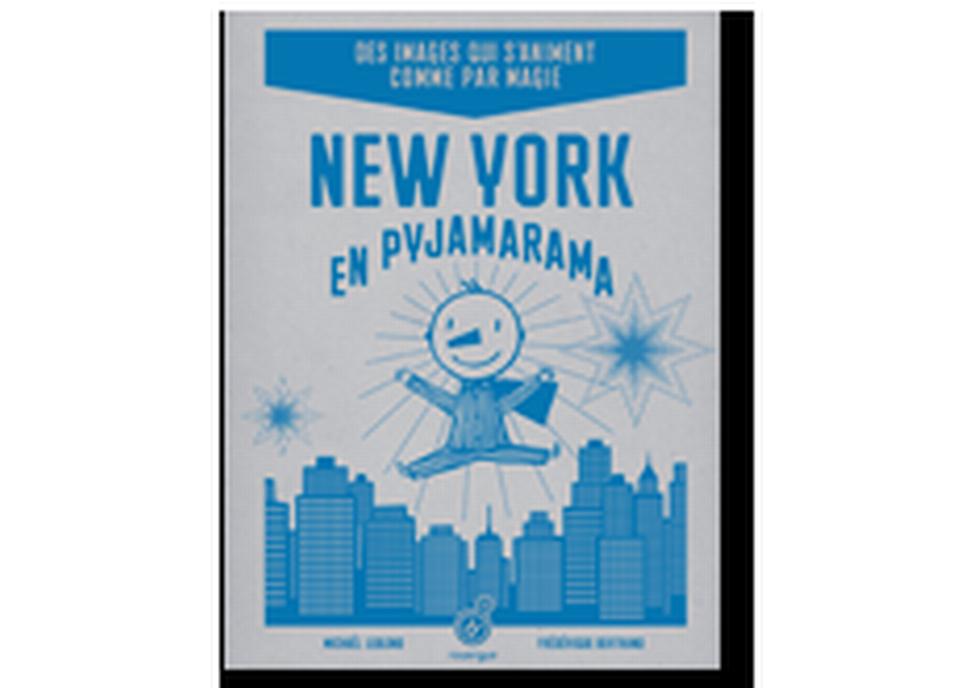 """""""New-York en pyjamarama"""" de Michaël Leblond et Frédérique Bertrand. [RTS]"""