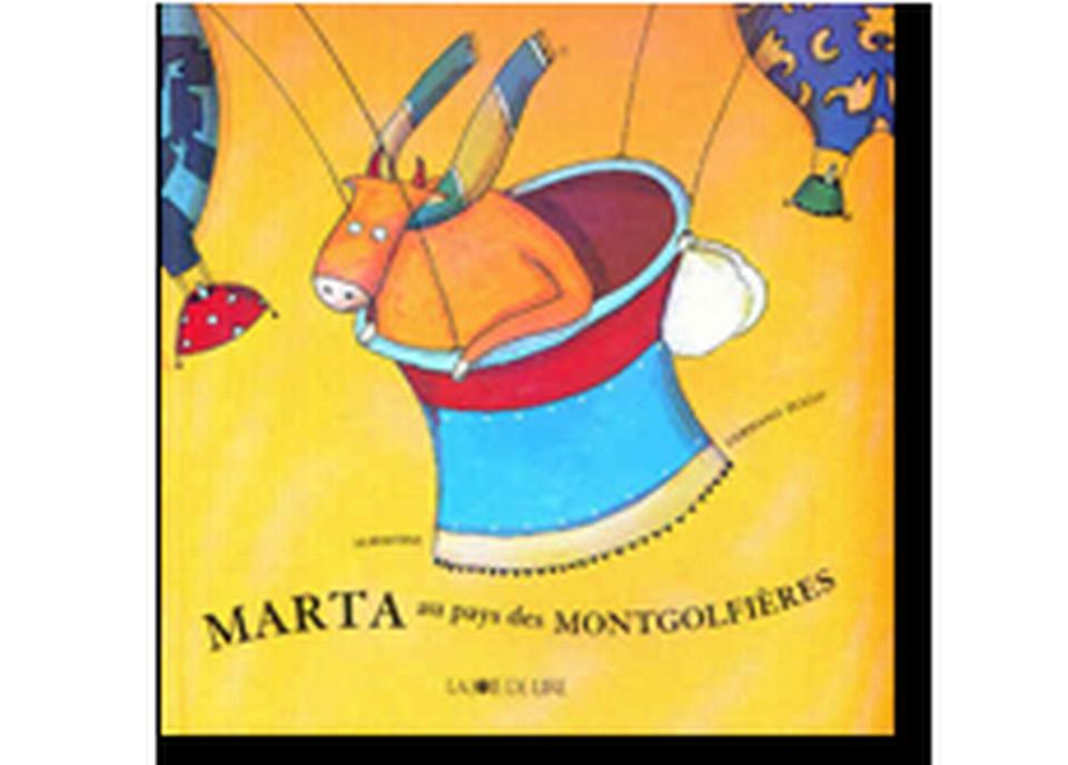 """""""Marta au pays des Mongolfières"""" d'Albertine et Germano Zullo. [RTS]"""