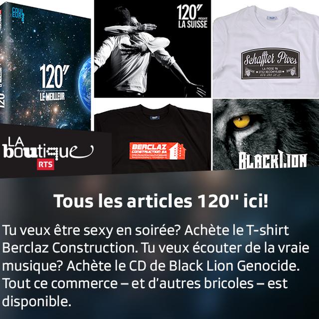 La Boutique RTS : tous les articles de 120''! [RTS]