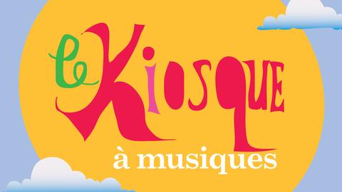 Le Kiosque à Musiques