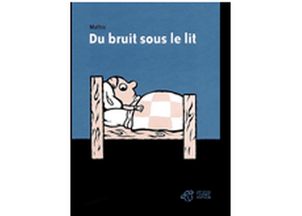 """""""Du bruit sous le lit"""" de Mathis. [RTS]"""