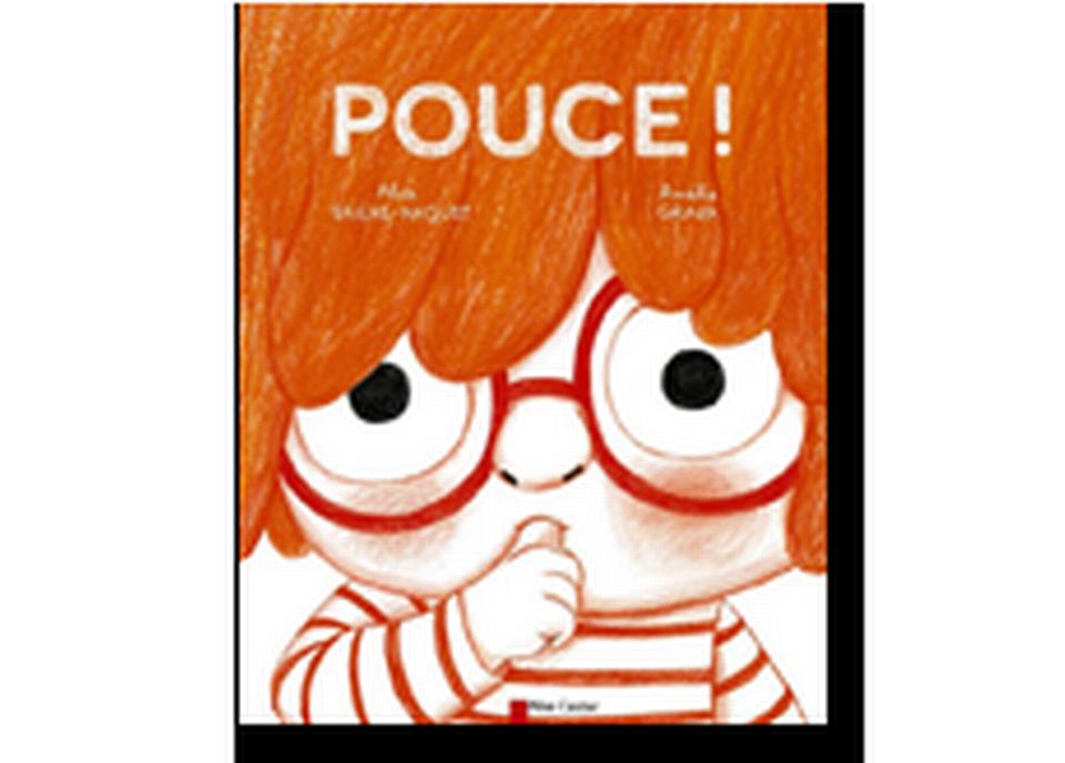 """""""Pouce!"""" d'Alice Brière-Haquet et Amélie Graux. [RTS]"""