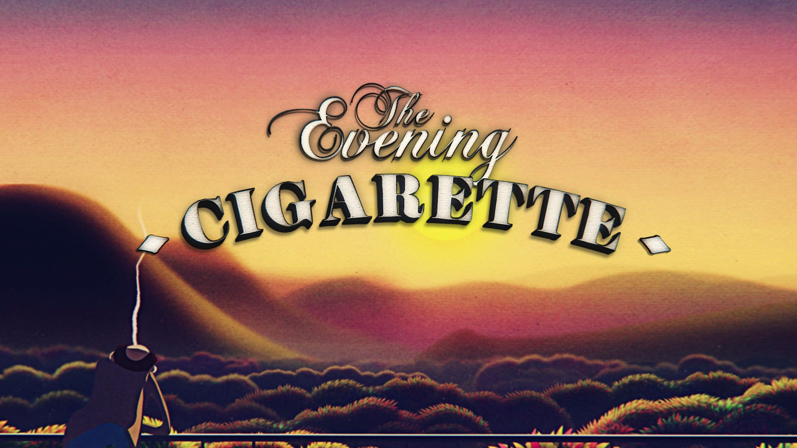 """The Evening Cigarette"", web série."