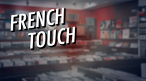 French Touch. [RTS]