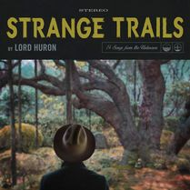"La cover de ""Strange Trails"" de Lord Huron. [IAMSOUND Records]"