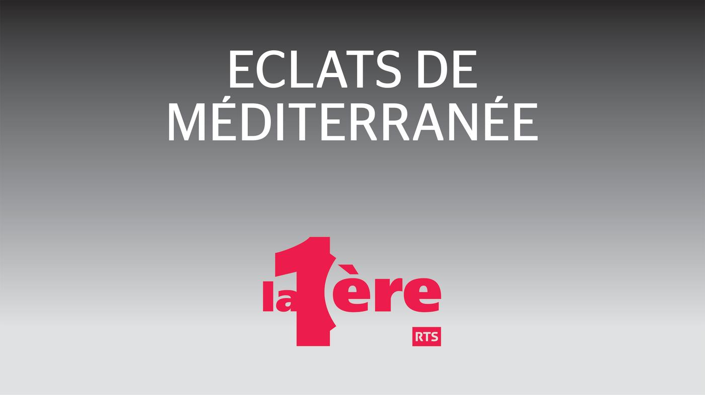 Eclats de Méditerranée - La 1ère