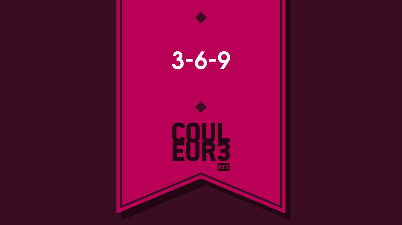 3 - 6 - 9 - Couleur 3