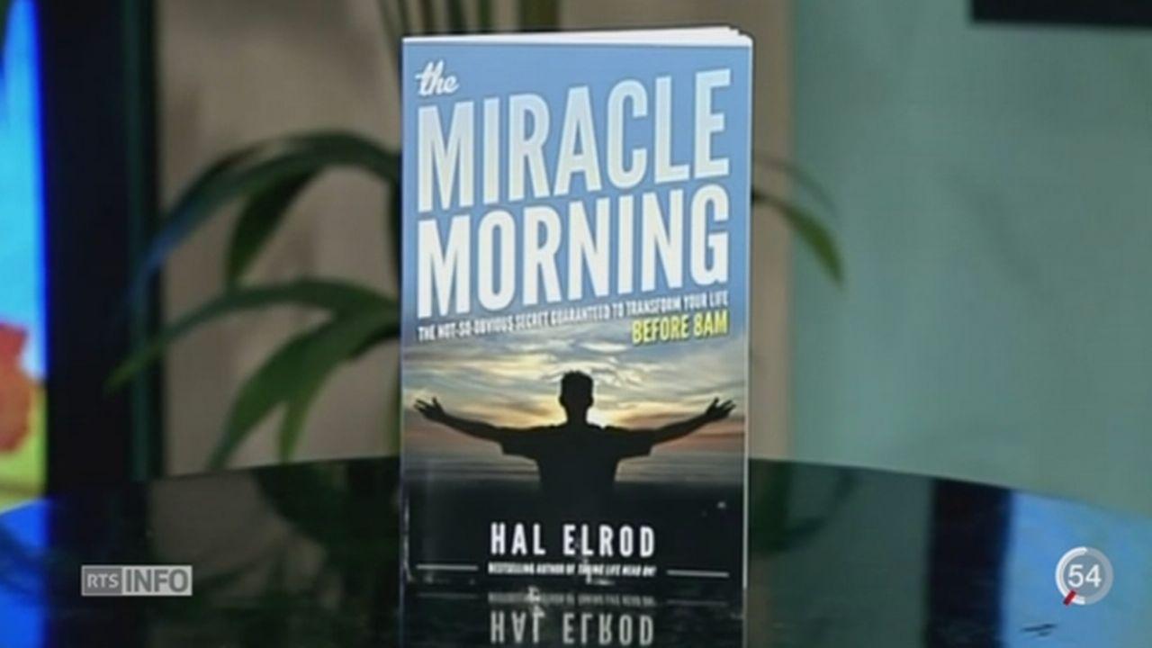 Le livre de développement personnel « The Miracle Morning » est un bestseller aux Etats-Unis [RTS]