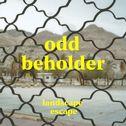 "La cover de ""Landscape Escape"" de Odd Beholder. [Mouthwatering Records]"