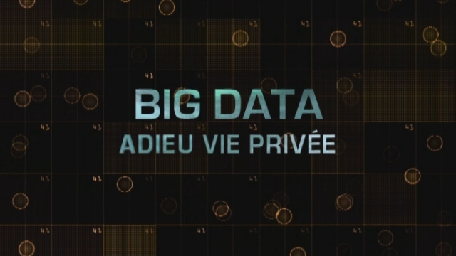 Big data: adieu vie privée