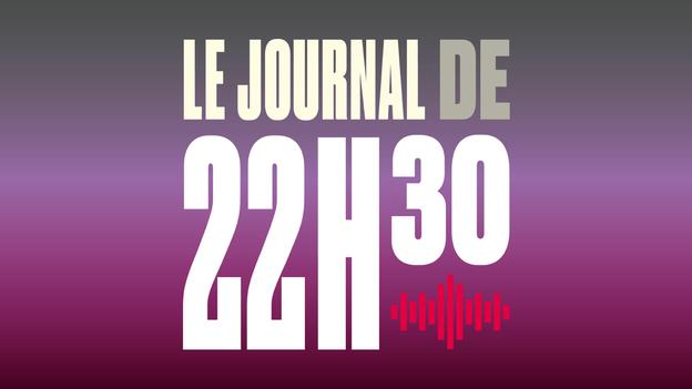 Le Journal de 22h30