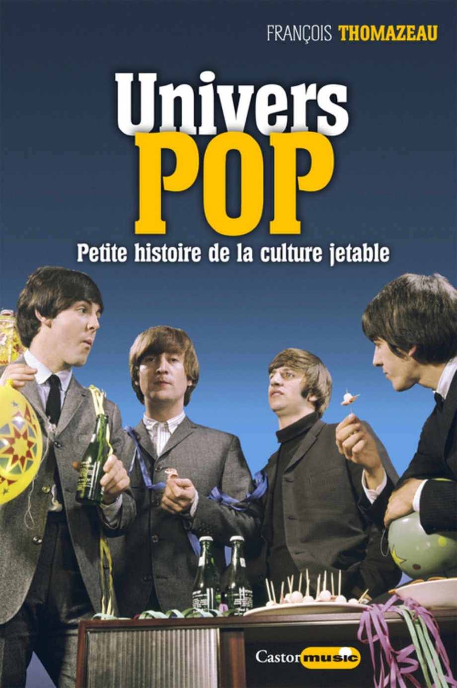 "La couverture de ""Univers pop"" de François Thomazeau."