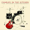 "La cover de ""The Spleen Controversy"" de Charles in the Kitchen. [Charles in the Kitchen]"