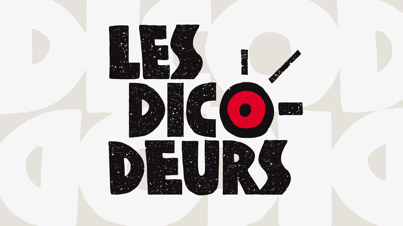 Les Dicodeurs - La 1ère