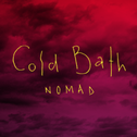 "La cover de ""Nomad"" de Cold Bath. [Som Squad Records]"