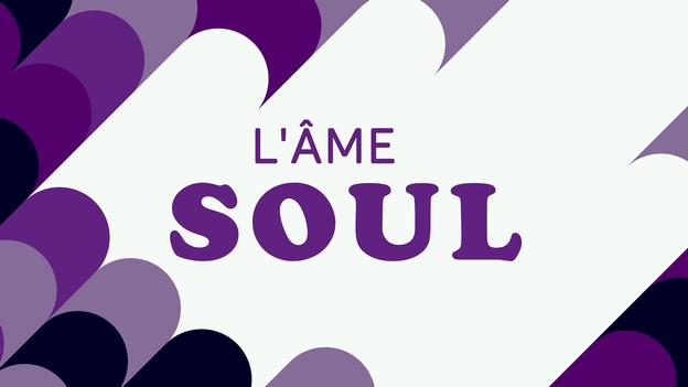 L'âme soul