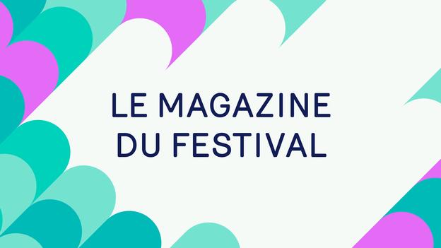 Le magazine du festival Voix de Fête 2017