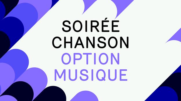 Soirée chanson Option Musique (Reflets) - Soirée chanson Option Musique 2