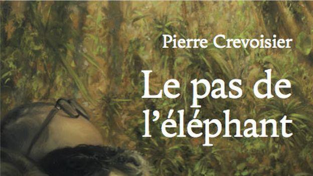 """Versus-lire - Pierre Crevoisier: """"Le Pas de lʹéléphant"""""""