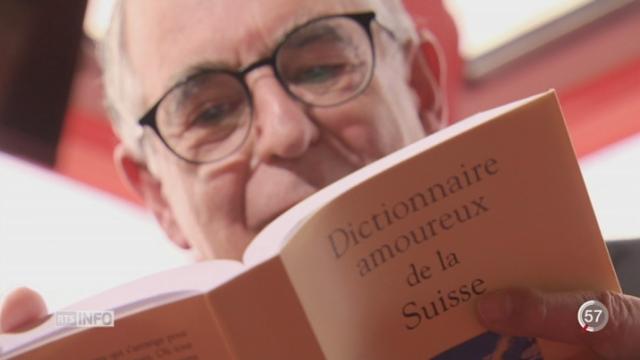 Dictionnaire amoureux de la Suisse: de Guillaume Tell à Federer [RTS]