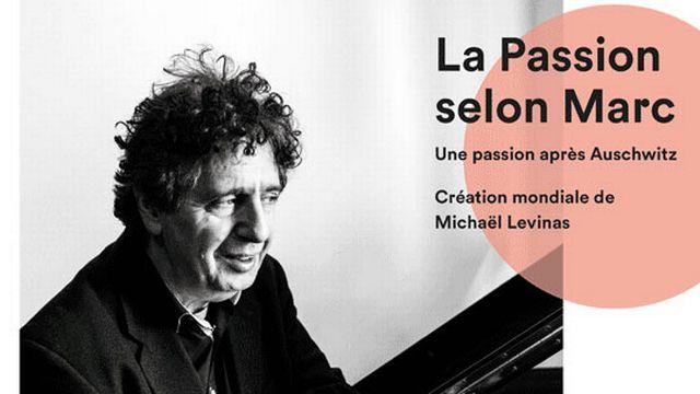 """L'affiche de """"La Passion selon Marc. Une passion après Auschwitz"""", une création mondiale de Michaël Levinas. [monbillet.ch]"""