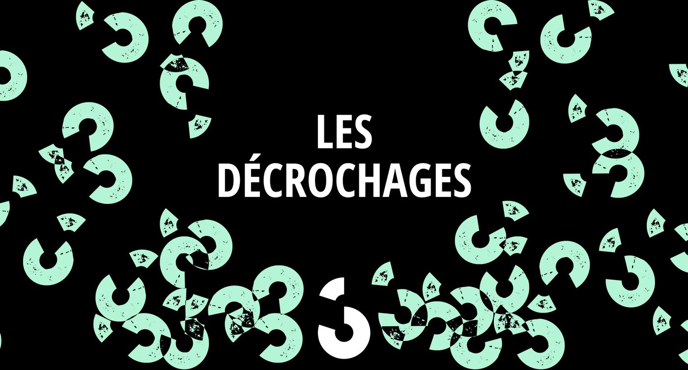 Les Décrochages - RTS