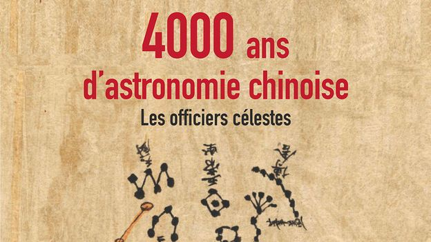 4'000 ans d'astronomie chinoise