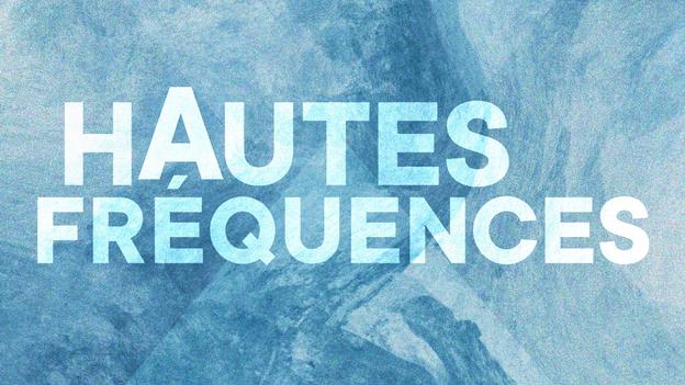 Hautes fréquences