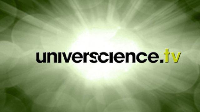 Universcience.tv [Universcience.tv - Palais de la découverte / Cité des sciences et de l'industrie ]