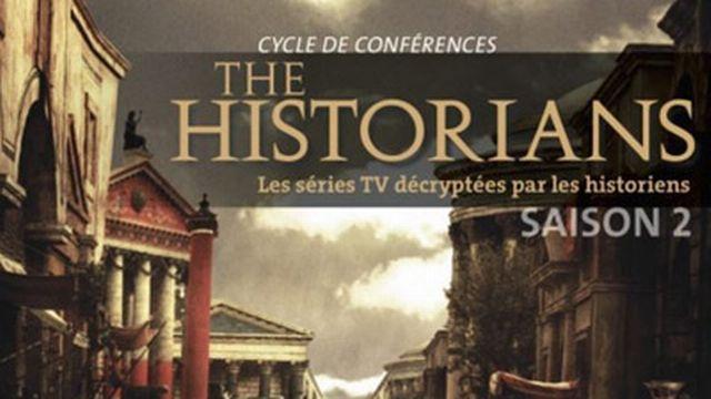 The Historians, un cycle de conférences de l'Université de Genève sur les séries TV et l'Histoire. [Maison de l'Histoire - UNIGE]
