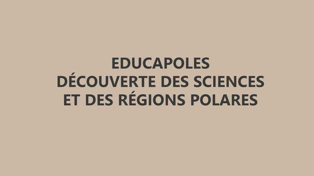 Le blog d'Educapole [© 2016 EDUCAPOLES - Découverte des sciences et des régions polaires]
