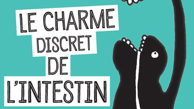 """""""Le charme discret de l'intestin"""" de Giulia Enders. [www.actes-sud.fr]"""