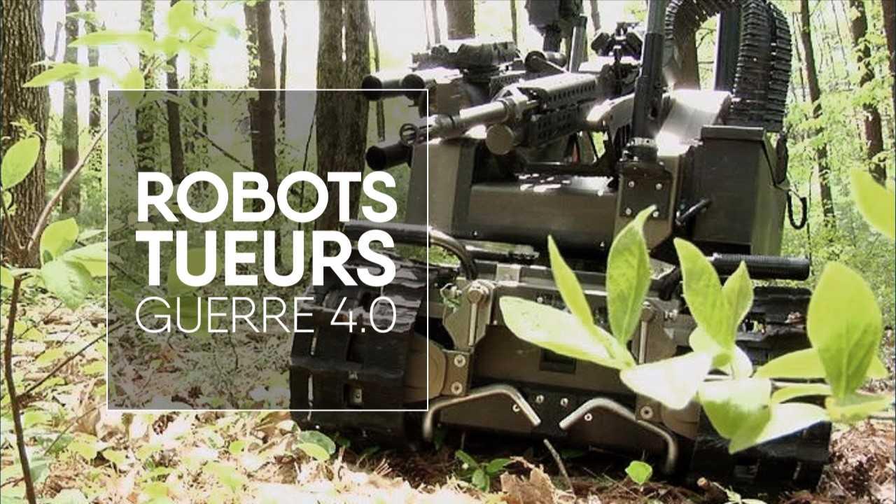 Robots tueurs, guerre 4.0