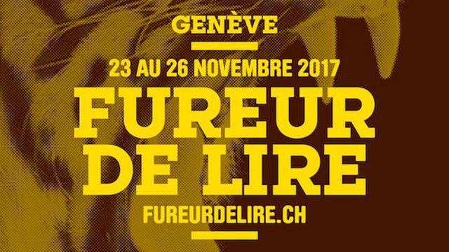 """Affiche """"Festival la Fureur de lire"""": Genève, du 23 au 26 novembre 2017. [MRL]"""