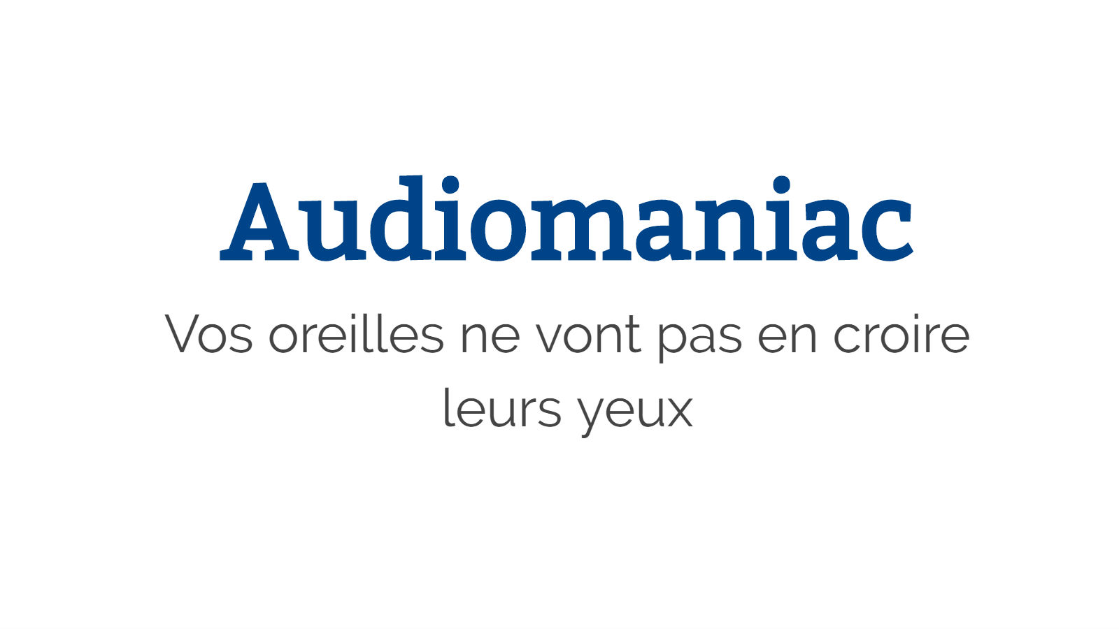 Audiomaniac